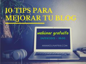 Webinar gratuito: 10 tips para mejorar tu blog